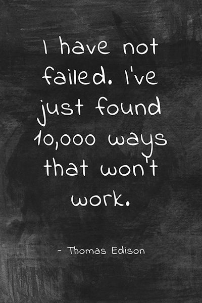 I Have Not Failed (Thomas Edison Quote), classroom motivational poster