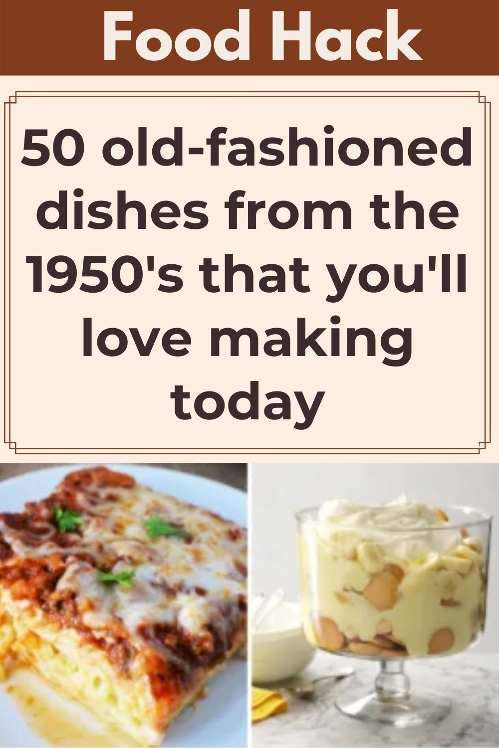 50 old-fashioned dishes from the 1950's that you'l