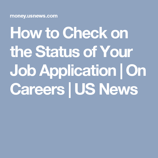 how to check on the status of your job application