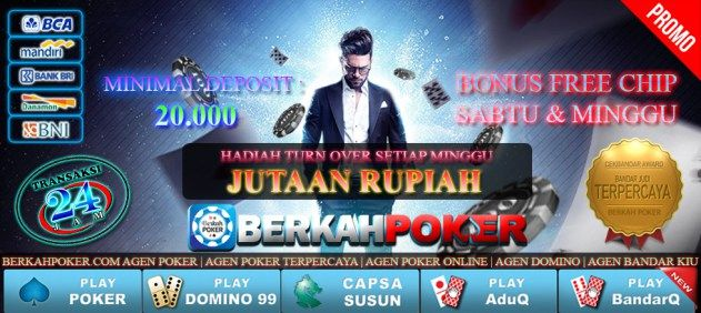 Berkahpoker Com Agen Poker Online Uang Asli Terpercaya Indonesia Poker Bioskop Pengetahuan