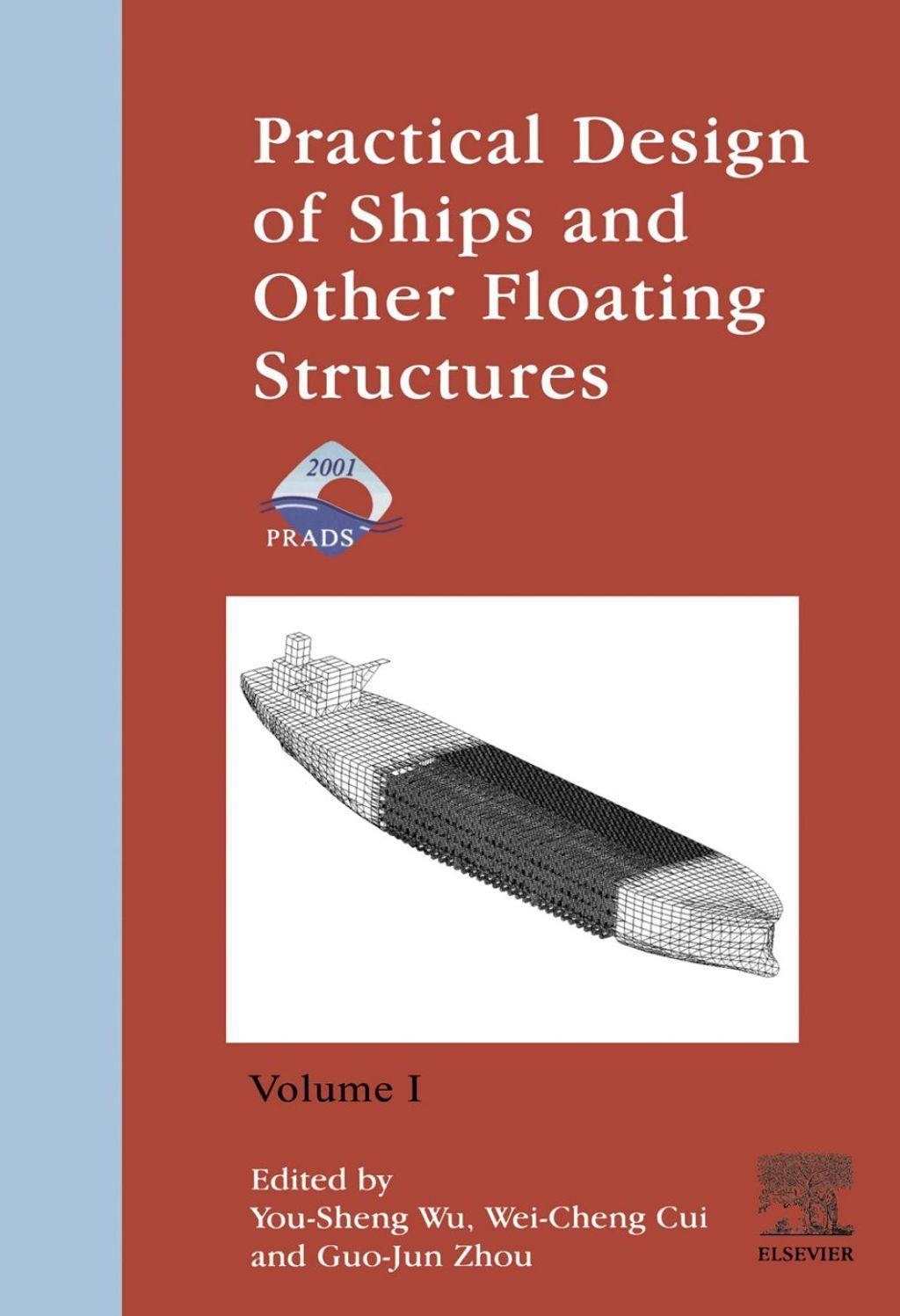 Practical Design Of Ships And Other Floating Structures Eighth International Symposium Prads 2001 2 Volume Set Ebook Floating Design Practice