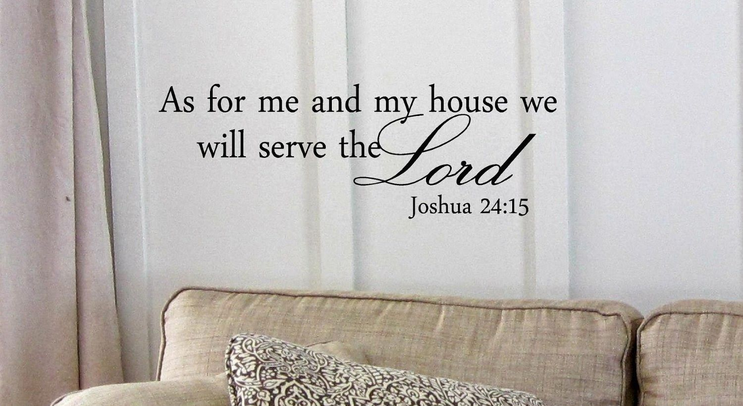 Wall Decals at Dollar Tree and Amazon - easy and cheap way to decorate! (Joshua 24:15)