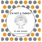 Turkey in Disguise (2 Different Ways) Freebie #disguiseaturkeyideas