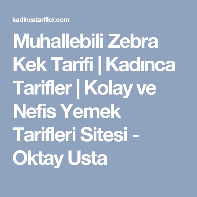 Muhallebili Zebra Kek Tarifi | Kadınca Tarifler | Kolay ve Nefis Yemek Tarifleri Sitesi - Oktay Usta