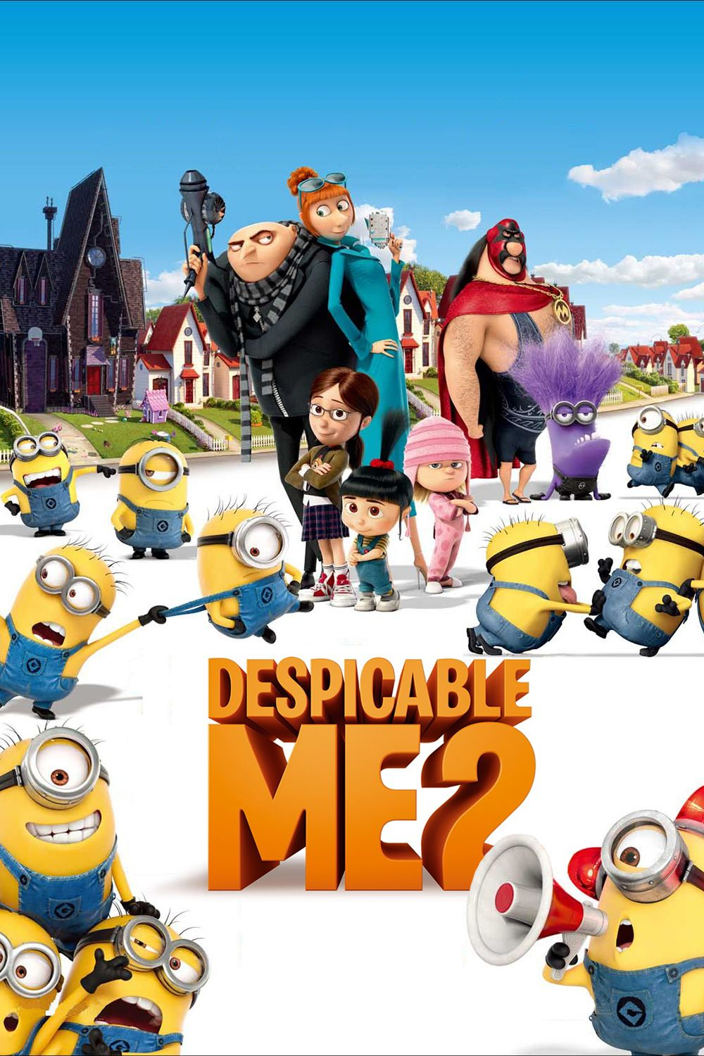 Despicable Me 2 When The World Needed A Hero They Called A Villain Despicable Me Despicable Me 2 Free Movies Online