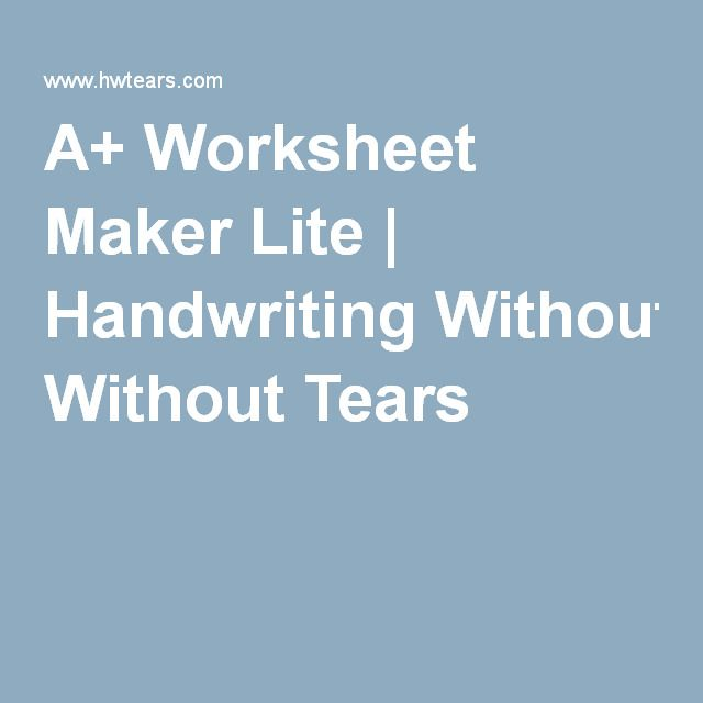 A+ Worksheet Maker Lite   Handwriting Without Tears ...