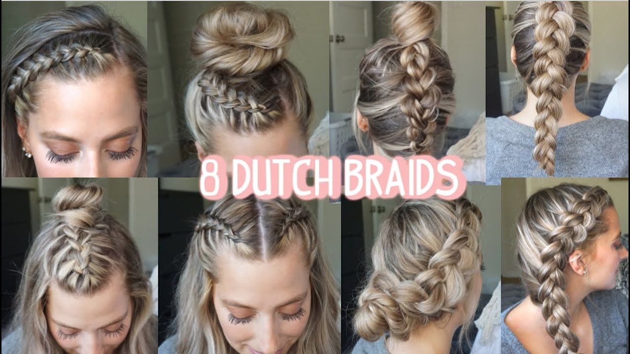 8 Dutch Braid Hairstyles You Need To Try Short Medium Long Hair Youtube In 2020 Dutch Braid Hairstyles Long Hair Styles Hair Styles