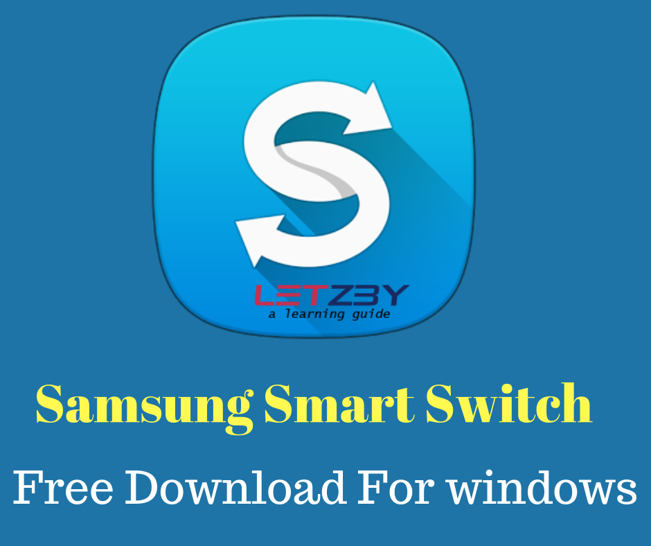Samsung Smart Switch For Windows (Free Download) Samsung smart