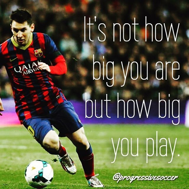 You Re Size Is Not A Disadvantage If You Are Ever Feeling Too Small Just Remind Yourself Of A Little Guy Lionel Messi Quotes Soccer Inspiration Messi Soccer