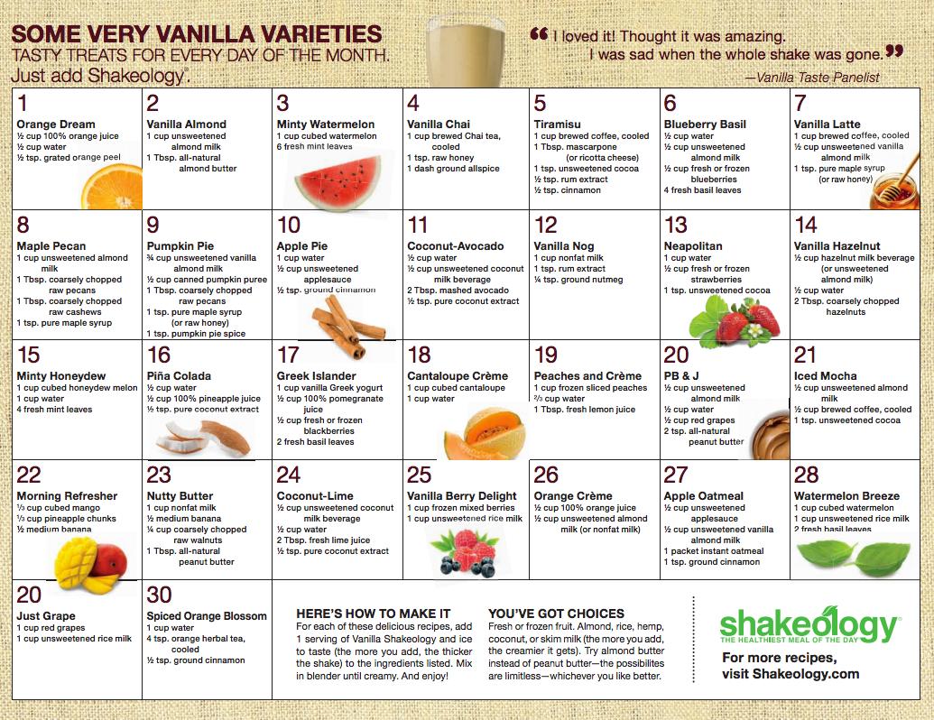 Vanilla Shakeology Calendar Recipes, Cant wait to get mine!! its SOOO yummy