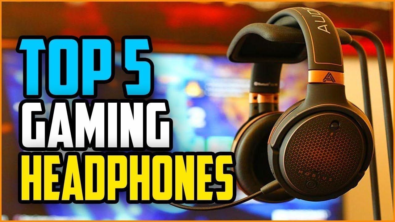 Best Gaming Headphones 2019 Top 5 Gaming Headphones