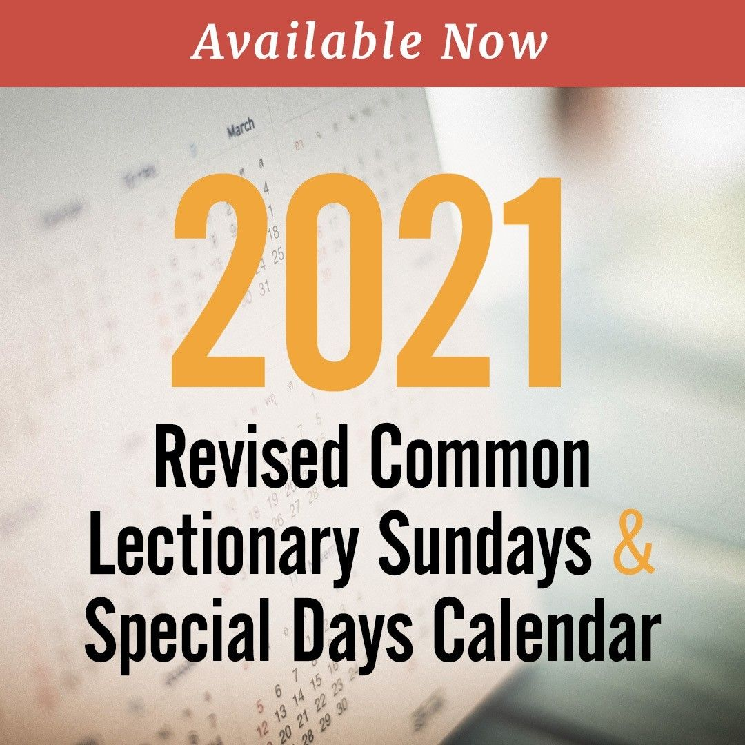 Revised Common Lectionary United Methodist Di 2021