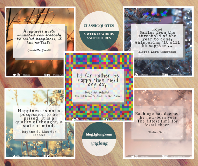 Classic Quotes #46: A Week in Words and Pictures #quotes #inspiration