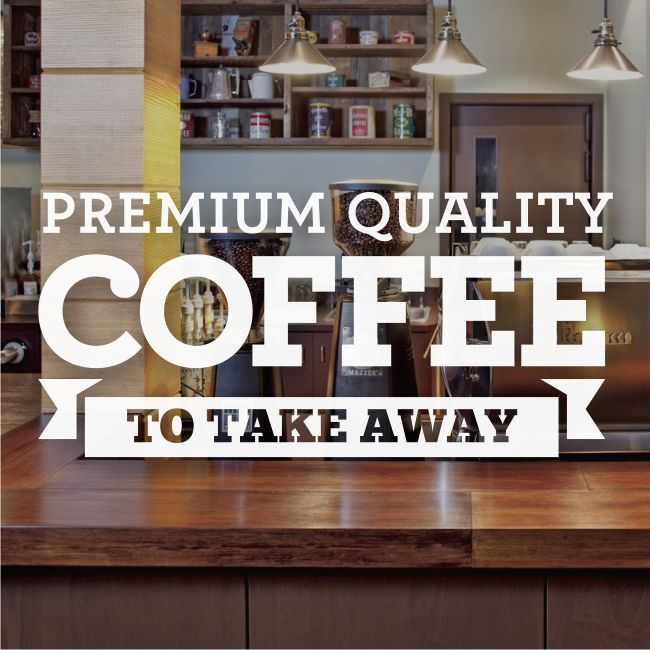 Coffee To Take Away Cafe Window Sign Stickers Graphics Decal - Vinyl stickers for glass