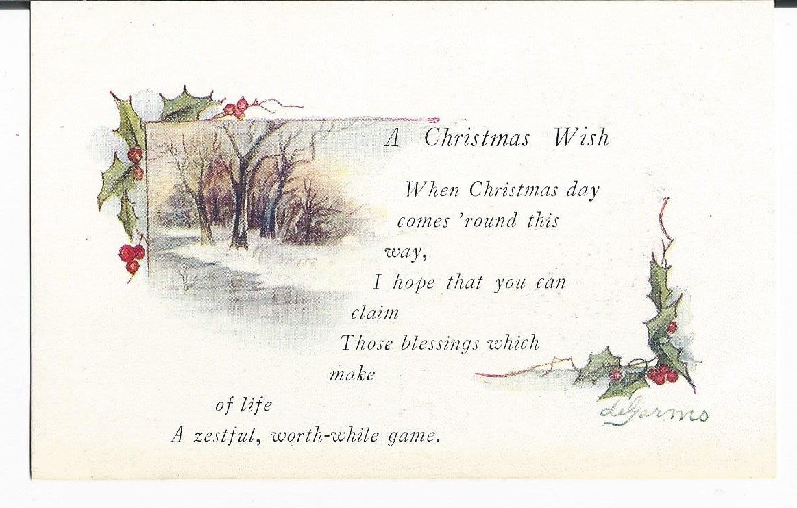 A personal favorite from my Etsy shop https://www.etsy.com/listing/252266398/beautiful-vintage-1910s-a-christmas-wish