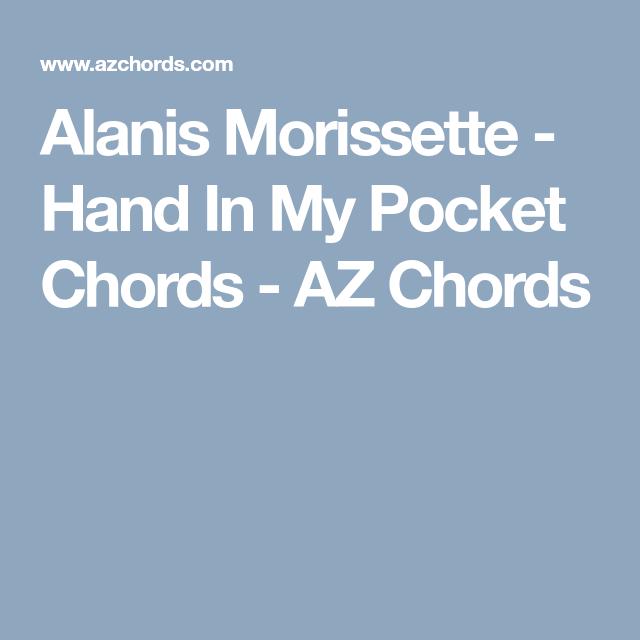 Alanis Morissette Hand In My Pocket Chords Az Chords Guitars