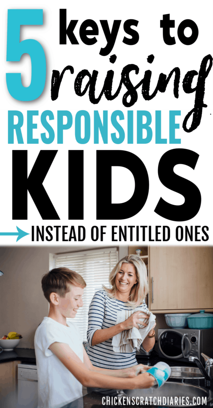 The 5 Keys to Raising a Responsible Child (Instead of an Entitled one) #parenting