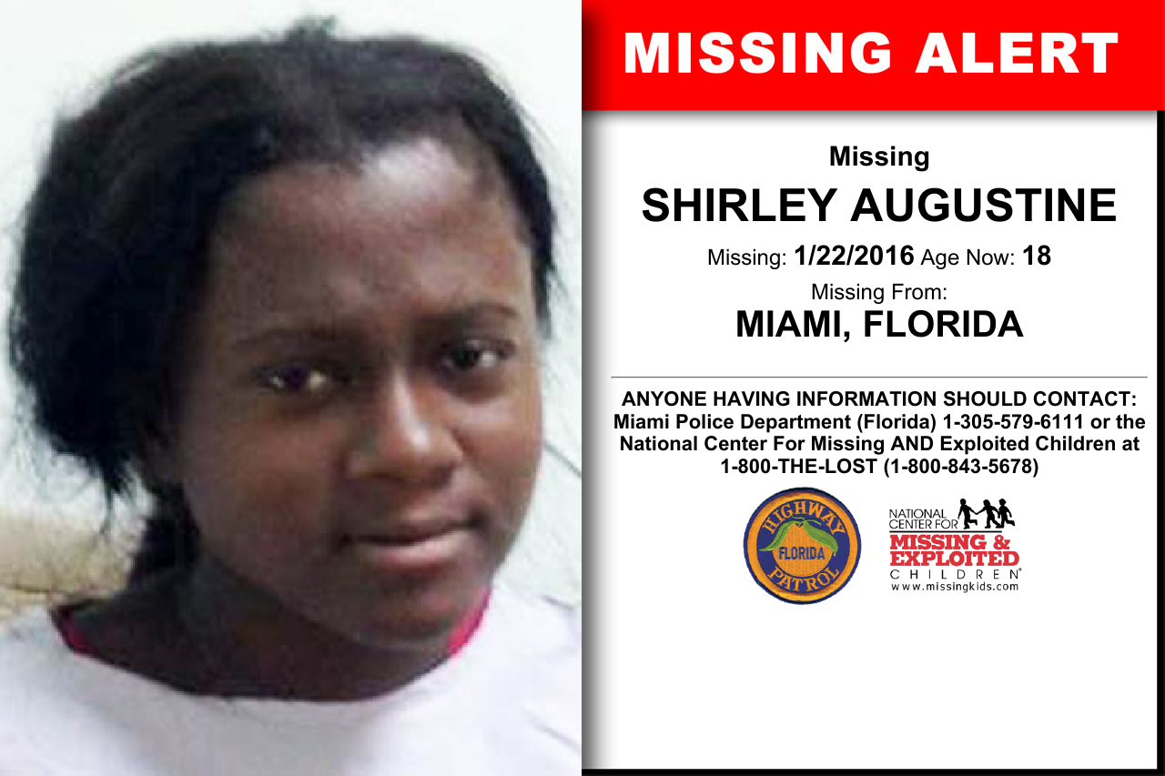 SHIRLEY AUGUSTINE, Age Now: 18, Missing: 01/22/2016. Missing From MIAMI, FL. ANYONE HAVING INFORMATION SHOULD CONTACT: Miami Police Department (Florida) 1-305-579-6111.