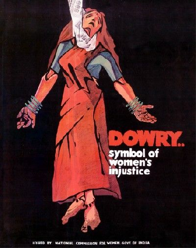 Dowry A Symbol Of Injustice Against Women Posters Pinterest