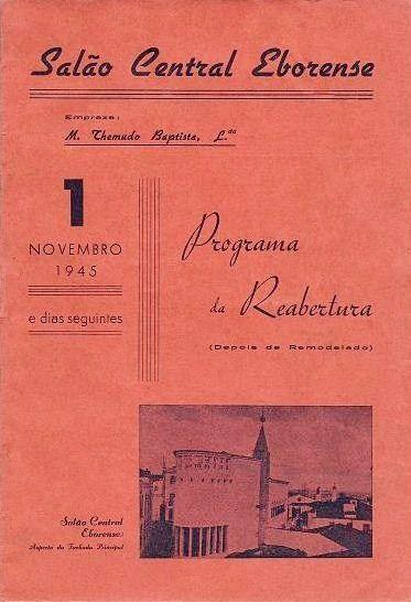 Viver Évora: Panfletos Relativos à Reabertura do Salão Central Eborense (1945)