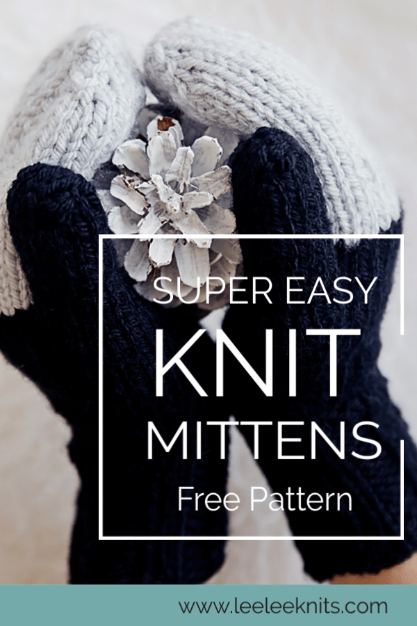 Easy Knit Mittens Pattern - Leelee Knits | Knitted mittens ...