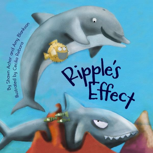Ripple's Effect by Shawn Achor, Amy Blankson, Cecilia Rebora | MagicBlox Online Kid's Book