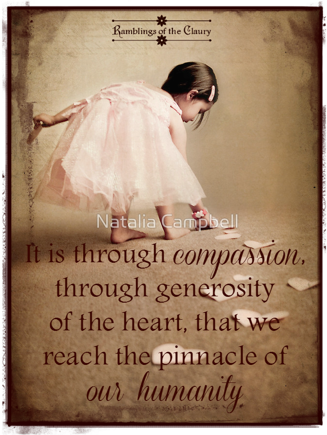The Pinnacle Of Our Humanity Compassion Quotes Affirmation Quotes Inspirational Quotes