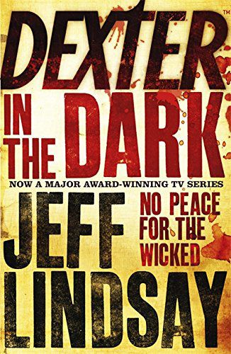 Dexter in the Dark by Jeff Lindsay  Traded In recently @ Canterbury Tales Bookshop / Book exchange / Cafe / Guesthouse / Pattaya, Thailand.
