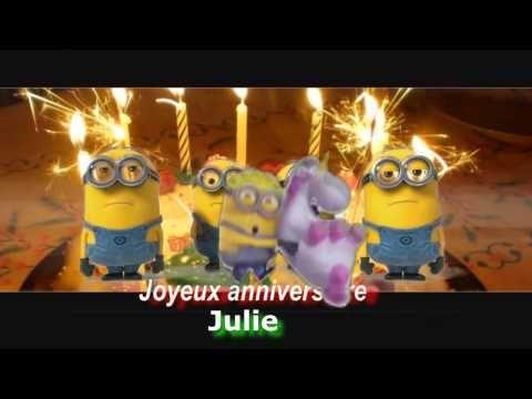 Minions Joyeux Anniversaire Personnalise Julie Youtube