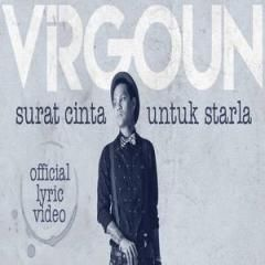 Download Lagu Virgoun Surat Cinta Untuk Starla In 2020 Lyrics Book Worth Reading Songs