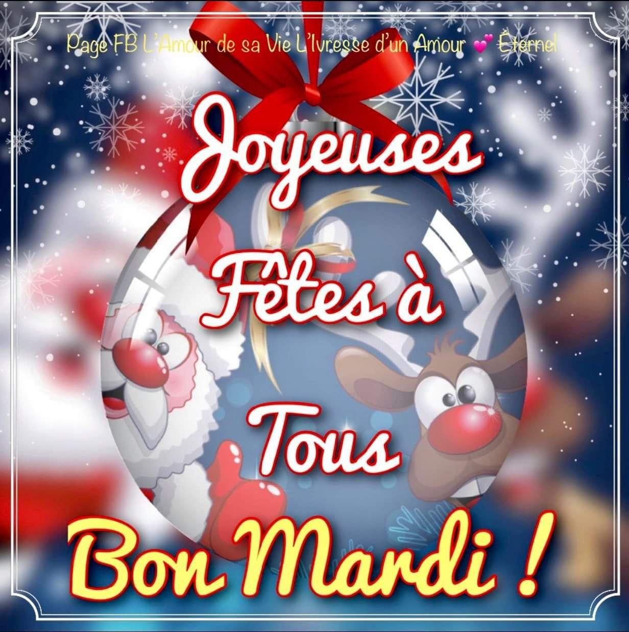 Joyeuses Fetes A Tous Bon Mardi