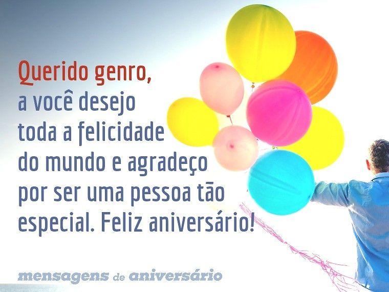 Mensagem De Aniversário Querido Genro A Você Desejo Toda A