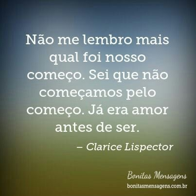 Clarice Lispector Frases Pinterest Love Quotes Frases E Love