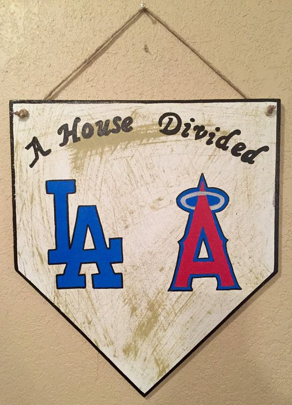 A House Divided Sign Baseball Home Plate La Dodgers Los Angeles