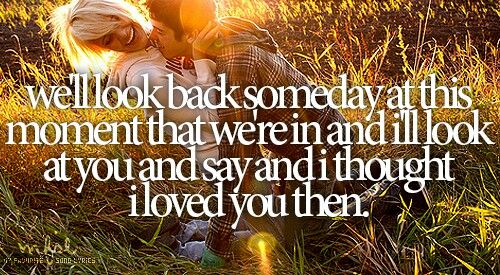 I Thought I Loved You Then Bradpaisley Quotes To Live By