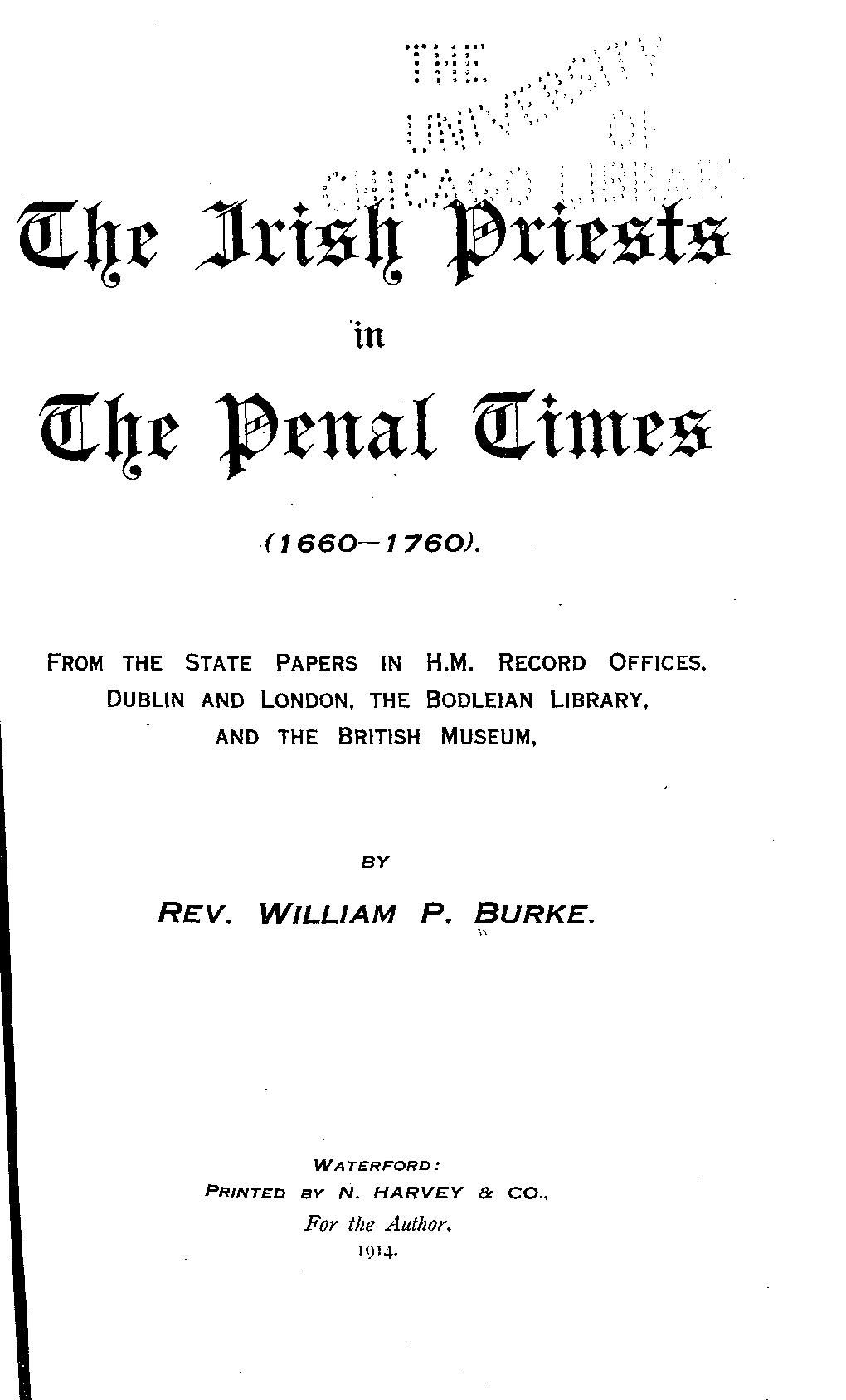 The Irish priests in the penal times (1660-1760...