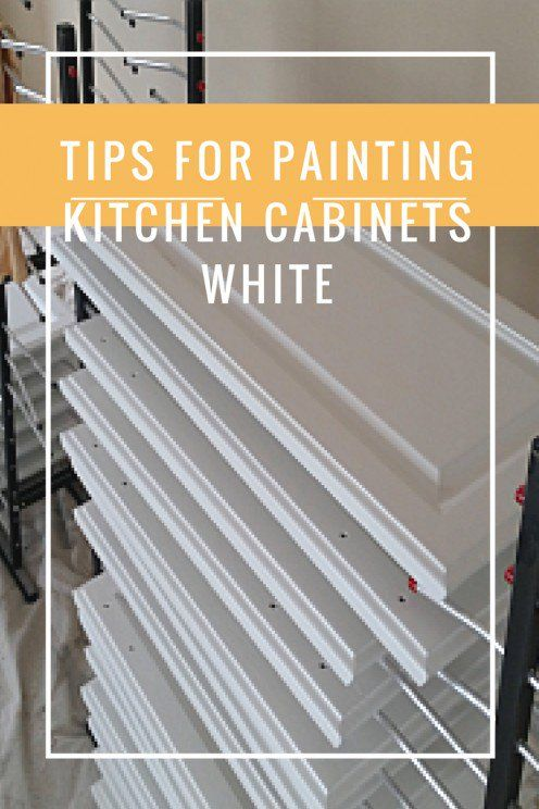 Tips for Painting Kitchen Cabinets White | DIY | Pinterest