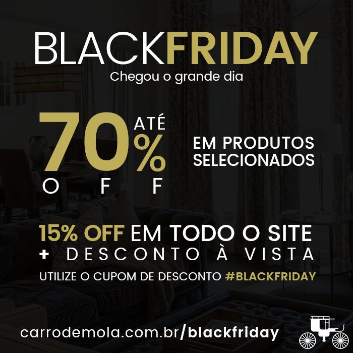 É HOJE! Corre pra Carro de Mola para aproveitar a BLACK FRIDAY! Até 70% de desconto em produtos selecionados e TODO o site com 15% OFF + desconto à vista. Não perca tempo!  ▶ https://www.carrodemola.com.br/blackfriday