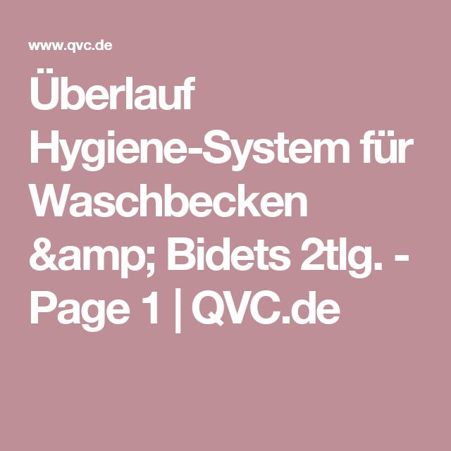 Überlauf Hygiene System Für Waschbecken U0026 Bidets 2tlg.   Page 1   QVC.