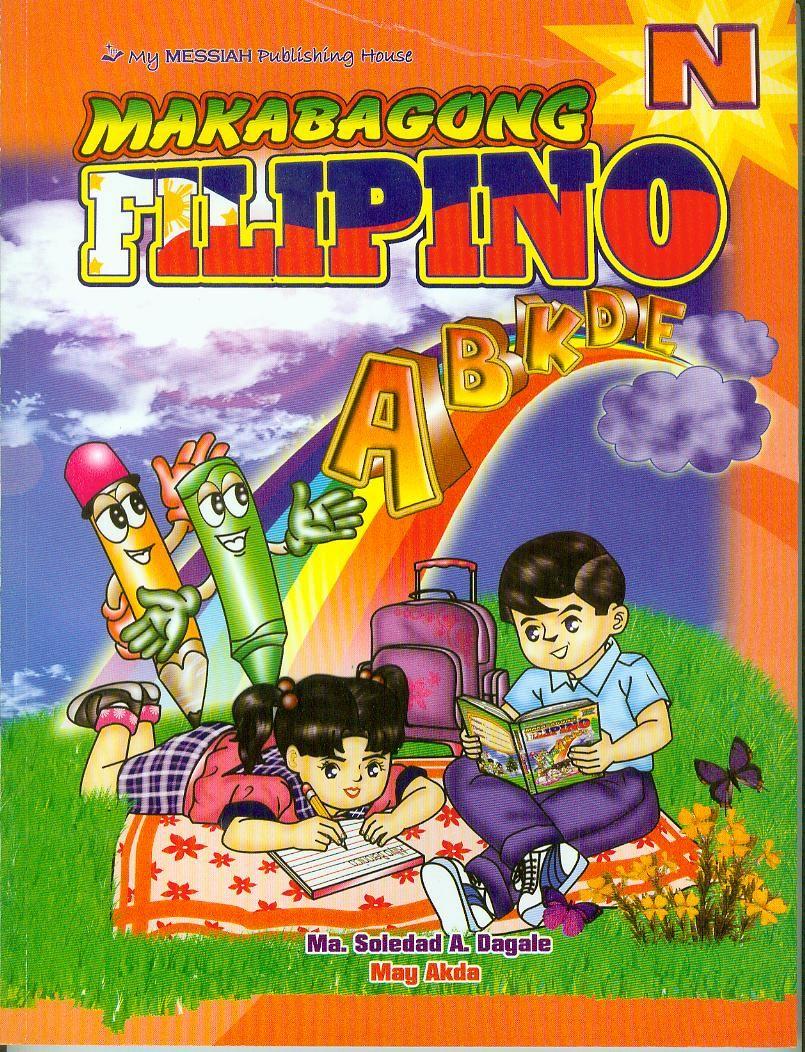MAKABAGONG FILIPINO Series [New Edition!] (Nursery, Kinder, Prep)