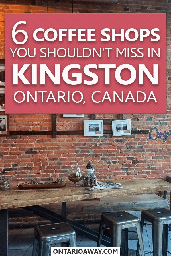 6 Coffee Shops In Kingston, Ontario That You Must Try