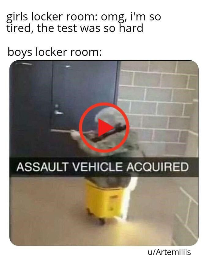 Boys Locker Room Memes Are Perfect Sh Tposts Filled With Nostalgia Funny Memes Hard Boy Funny Af Memes