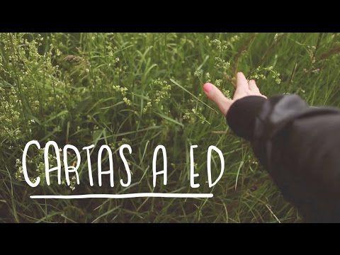 Cartas a Ed 3 ~ Frannerd - YouTube