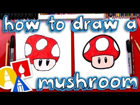 How To Draw A Mario Mushroom Youtube In 2019 Art For