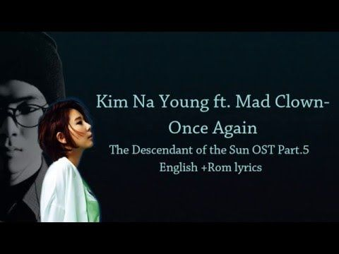 Mad Clown Kim Na Young Once Again Descendants Of The Sun Ost