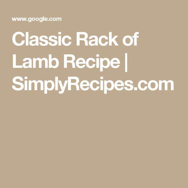 Classic Rack of Lamb Recipe | SimplyRecipes.com