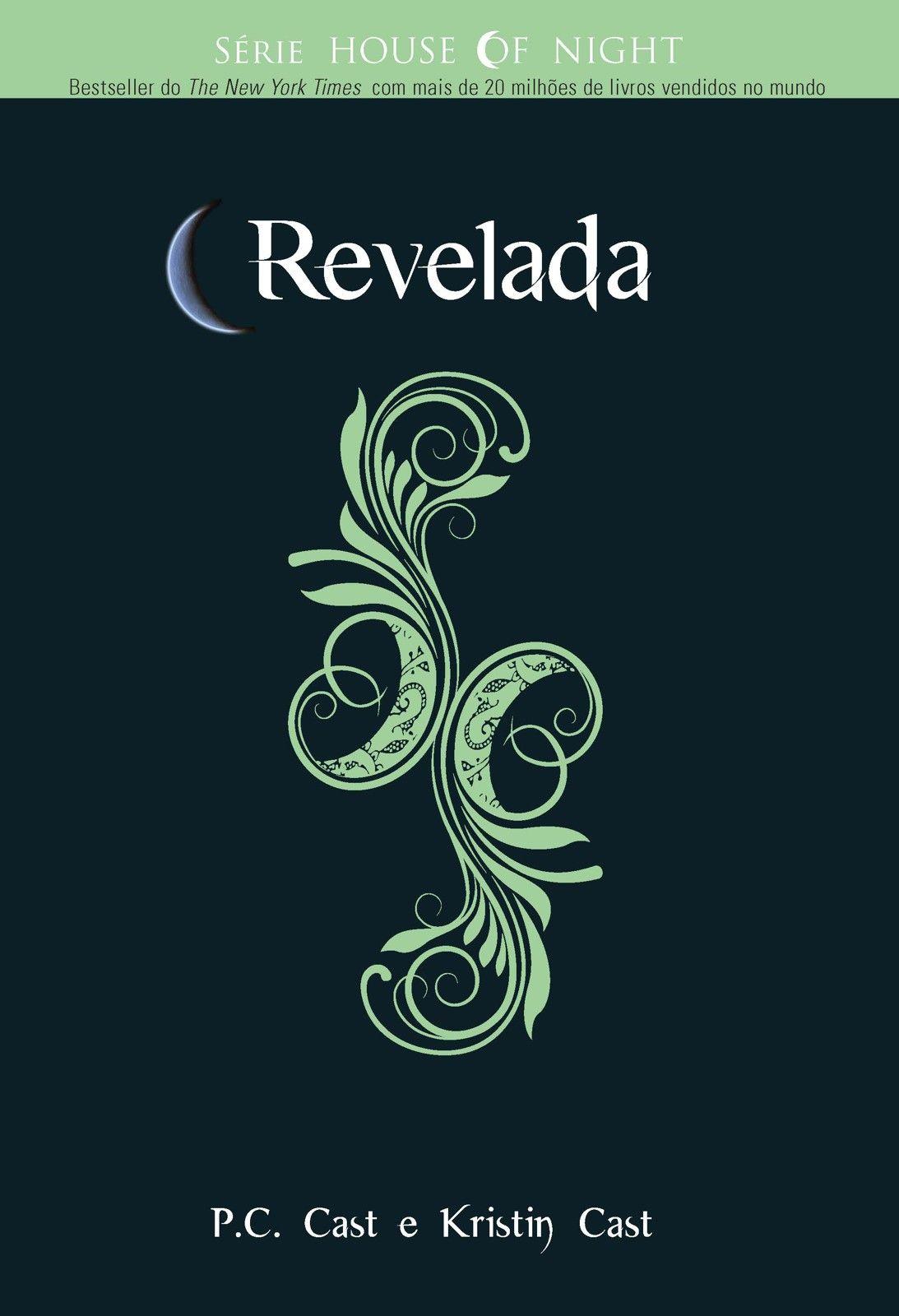 Baixar Livro Revelada  House Of Night Vol 11  P C Cast Em Pdf, Mobi