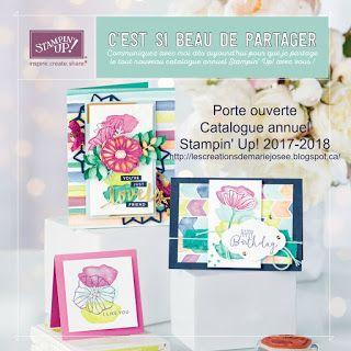 Les créations de Marie-Josée: Porte ouverte Catalogue annuel Stampin' Up! 2017-2...