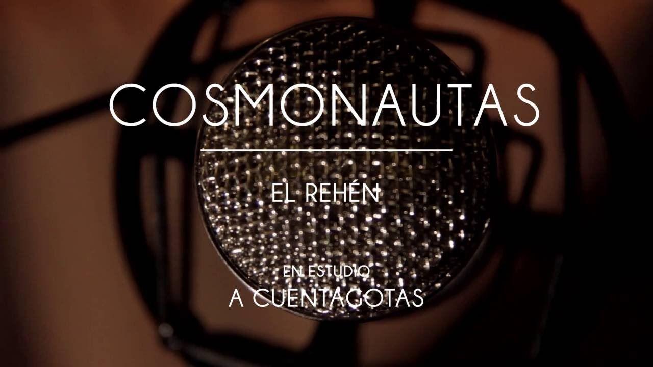 Cosmonautas - El Rehén - ACG SESIONES EN VIVO