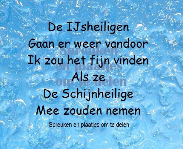 ijsheiligen spreuken Pin by Maike Goossens on SPREUKEN;;_ gedichten | Pinterest ijsheiligen spreuken
